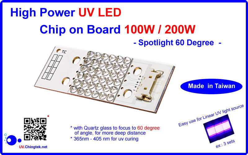 High Power ultraviolet UV LED module/lamp 100W/200W ( 365nm 375nm 385nm 395nm 405nm) - Spotlight 60D - COB type - UV.Chingtek.net