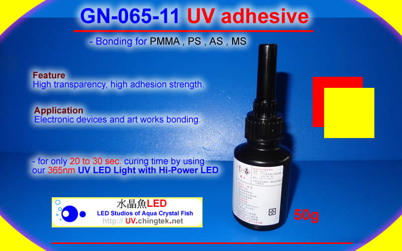 GN-065-11 UV adhesive(Bonding for PMMA, PS, AS, MS.) UV LED light wiht Hi-Power LED (UVA 400nm / 365nm ) - UV.Chingtek.net