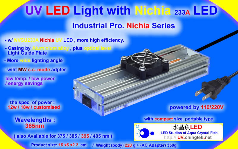 UV LED light wiht Hi-Power LED (UVA 405 / 385 / 365nm ) Industrial Pro. Nichia Series - UV.Chingtek.net